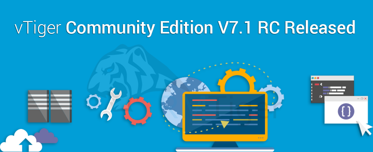 vTiger Community Edition V7 1 RC Released