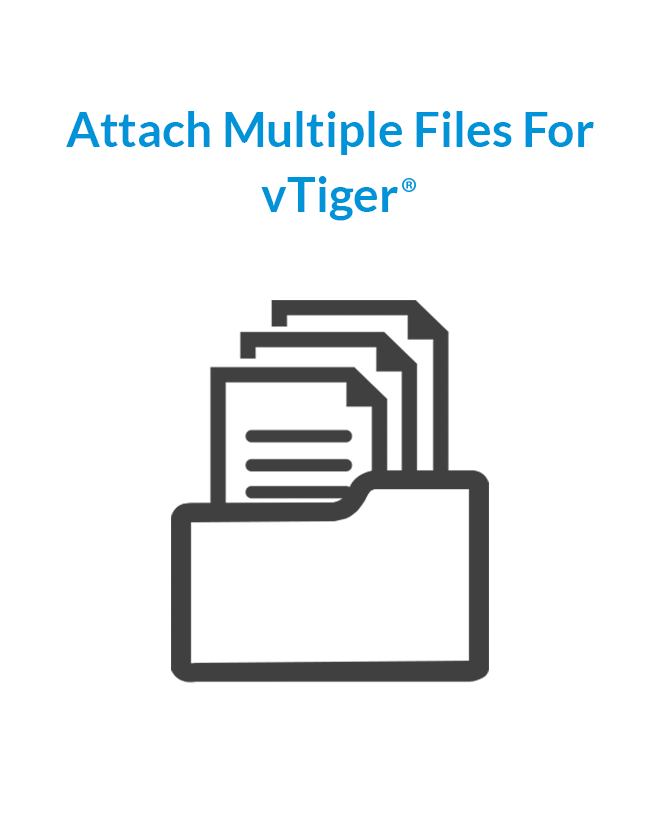 Attach Multiple Files To One Document For vTiger® -